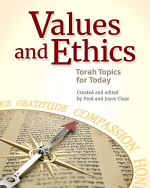 Values & Ethics—Torah Topics for Today